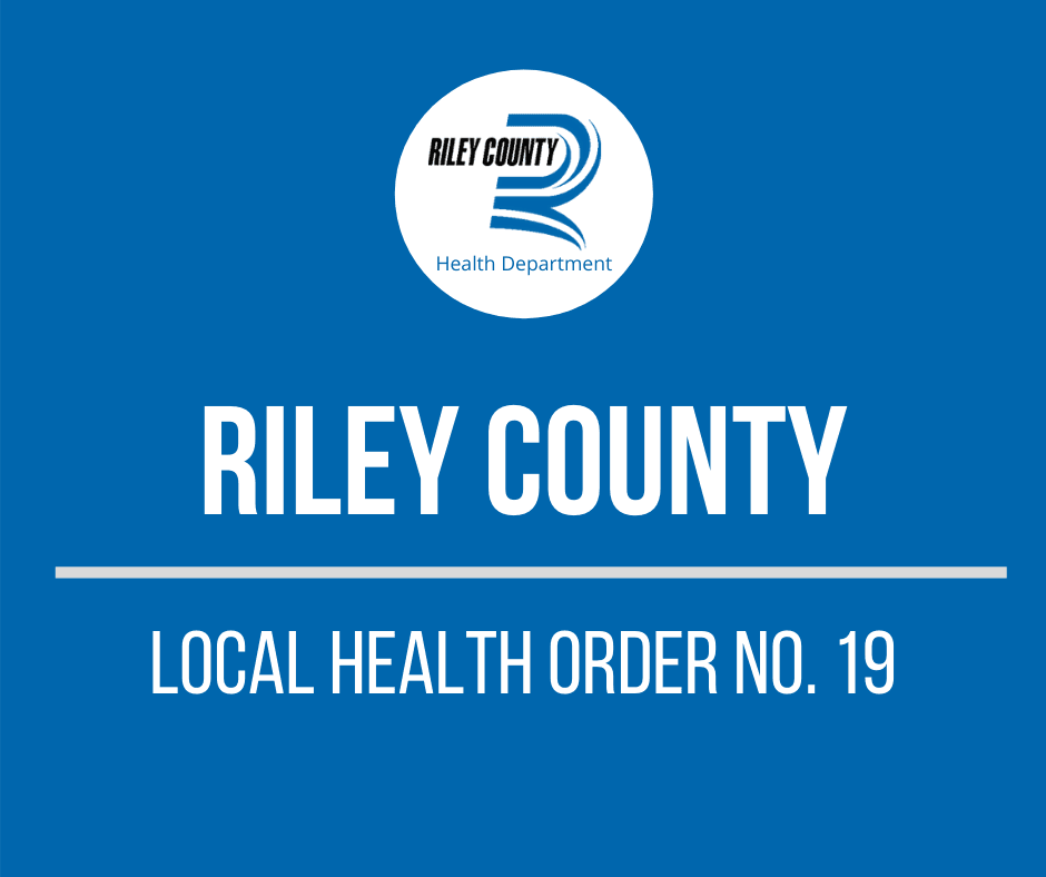 Riley County Local Health Order No. 19