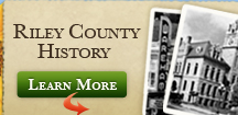 Learn More about Riley County History